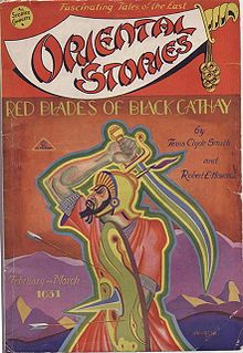 "Oriental Stories (Feb–Mar 1931) featuring ""Red Blades of Black Cathay"" by Howard and his best friend Tevis Clyde Smith."