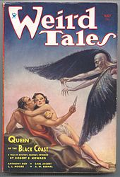 "Weird Tales (May 1934) featuring ""Queen of the Black Coast."" This was the first of only three covers featuring Conan, although nine Conan stories featured on the cover in total.[85]"