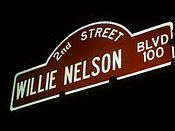 The Willie Nelson boulevard in Austin, Texas